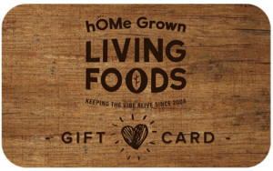 hOMe Grown Living Foods Gift Card